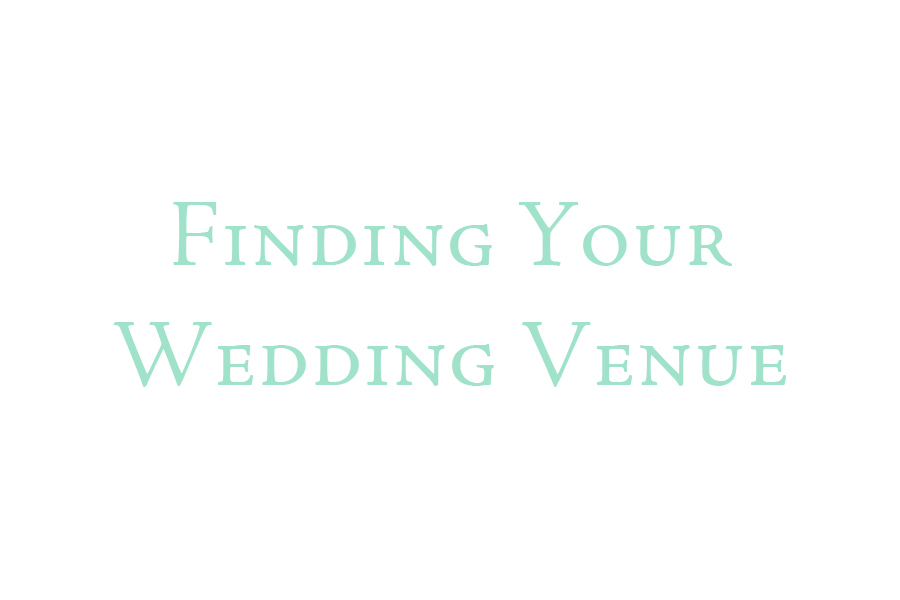 3 Tips For Finding Your Wedding Venue