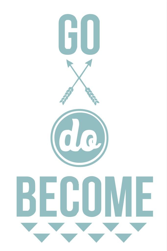 Go Do Become