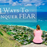 3 Ways To Conquer Fear | Mantra Monday