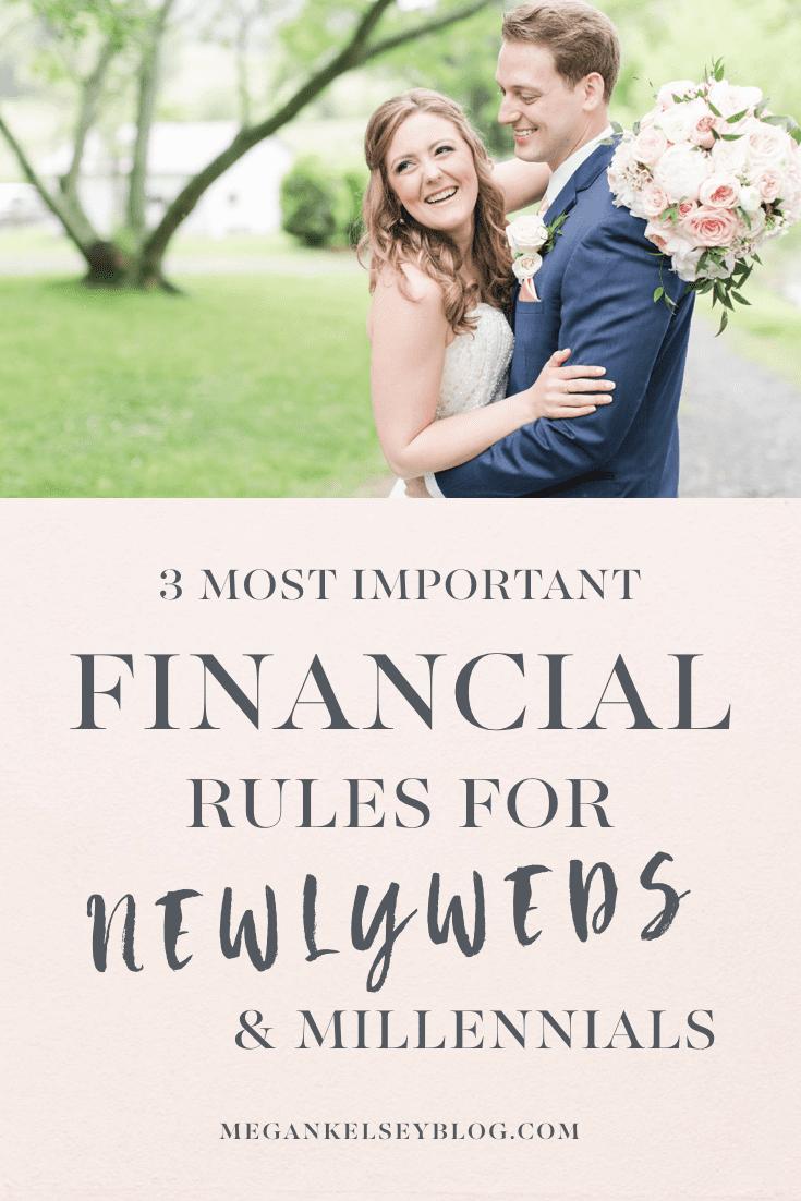 Financial Rules For Newlyweds Millennials Megan Kelsey Blog.001