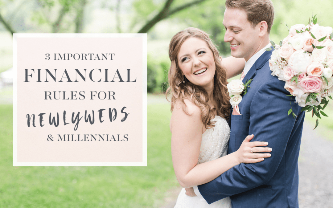 3 Unconventional Financial Rules We Live By As Newlywed Millennials